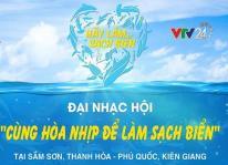 """Tổ chức Đại nhạc hội """"Cùng hòa nhịp để làm sạch biển"""" tại Sầm Sơn"""